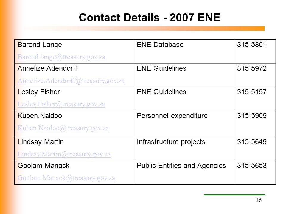Contact Details - 2007 ENE Barend Lange Barend.lange@treasury.gov.za