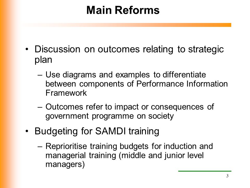 Main Reforms Discussion on outcomes relating to strategic plan