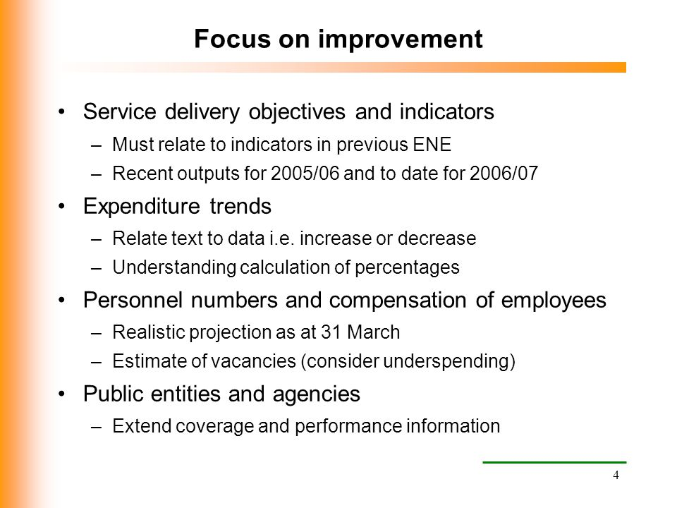 Focus on improvement Service delivery objectives and indicators
