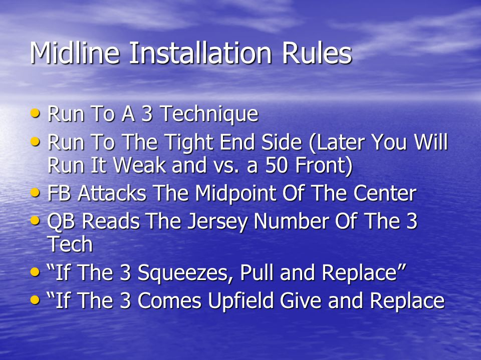 Midline Installation Rules