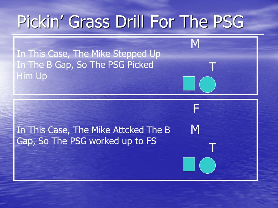 Pickin' Grass Drill For The PSG