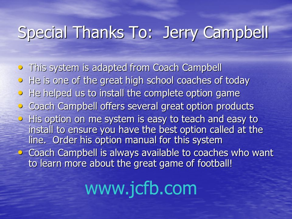 Special Thanks To: Jerry Campbell