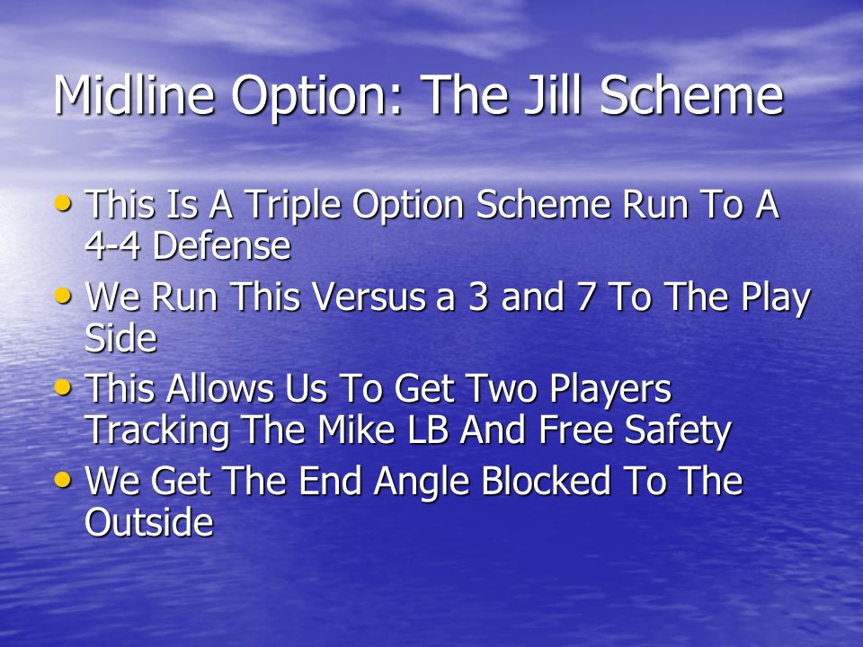 Midline Option: The Jill Scheme