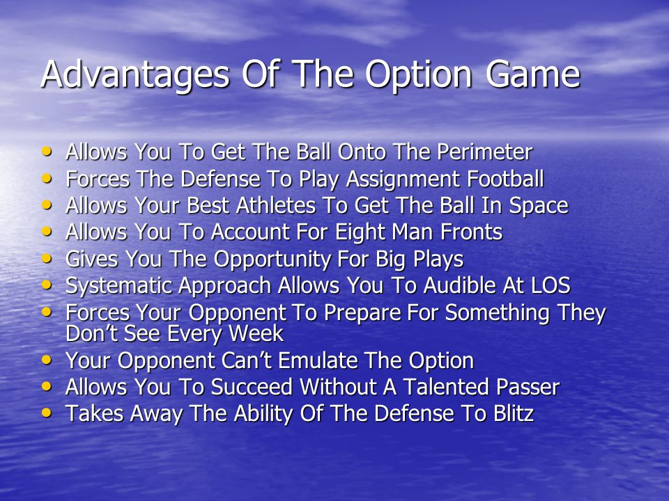 Advantages Of The Option Game