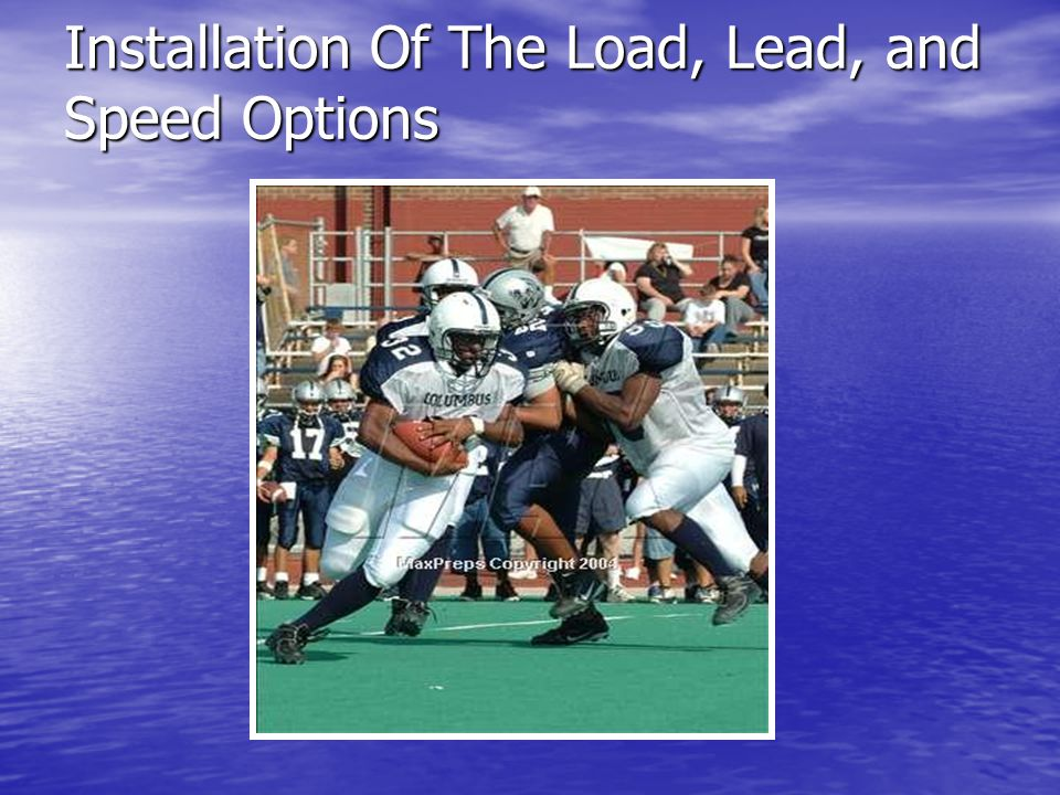 Installation Of The Load, Lead, and Speed Options