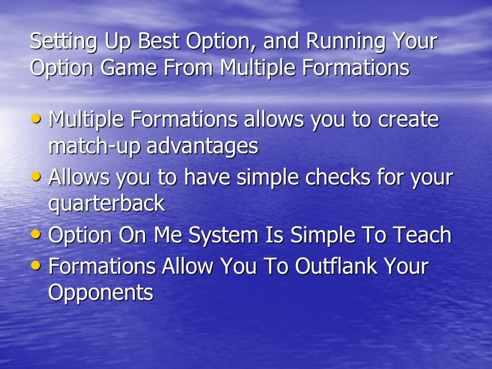 Setting Up Best Option, and Running Your Option Game From Multiple Formations