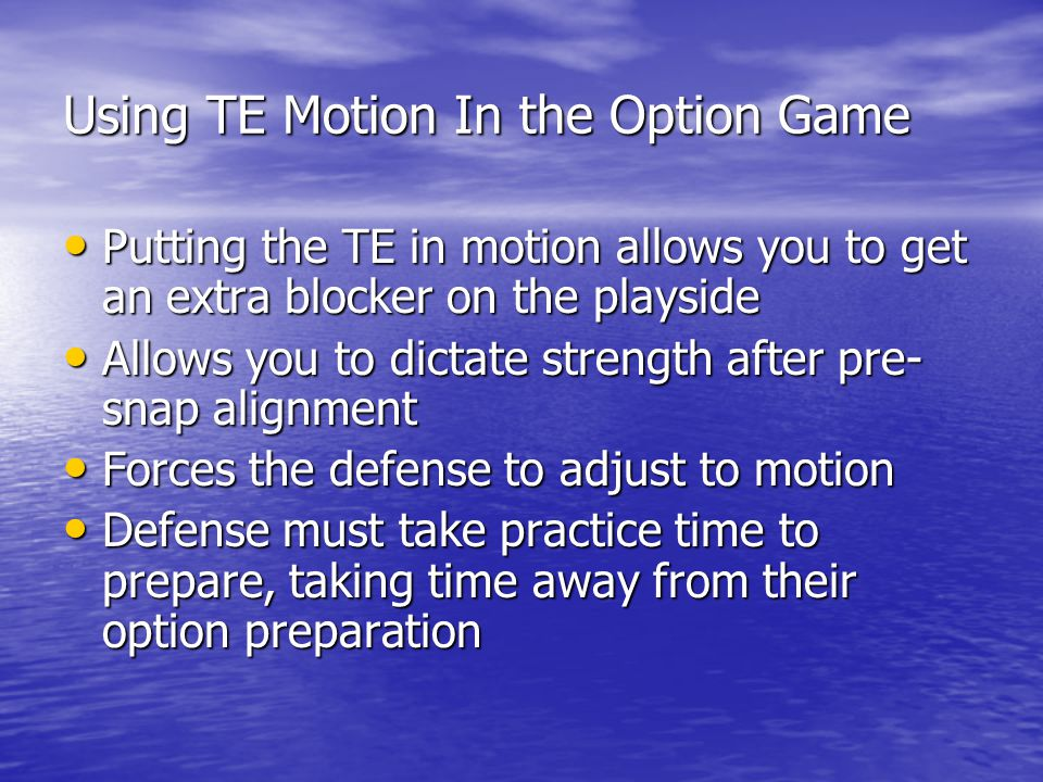 Using TE Motion In the Option Game
