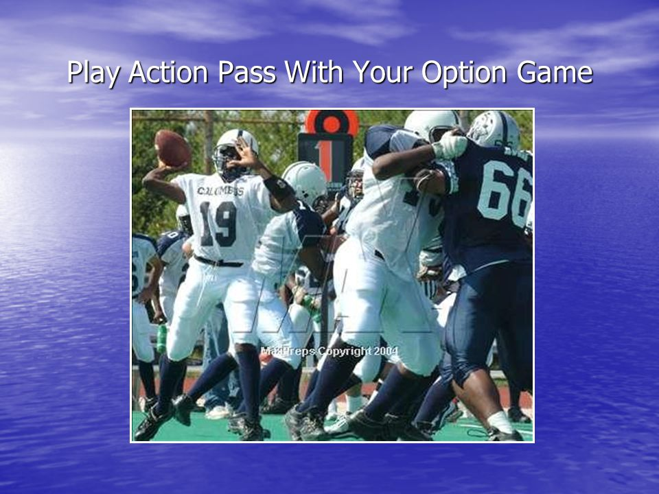 Play Action Pass With Your Option Game