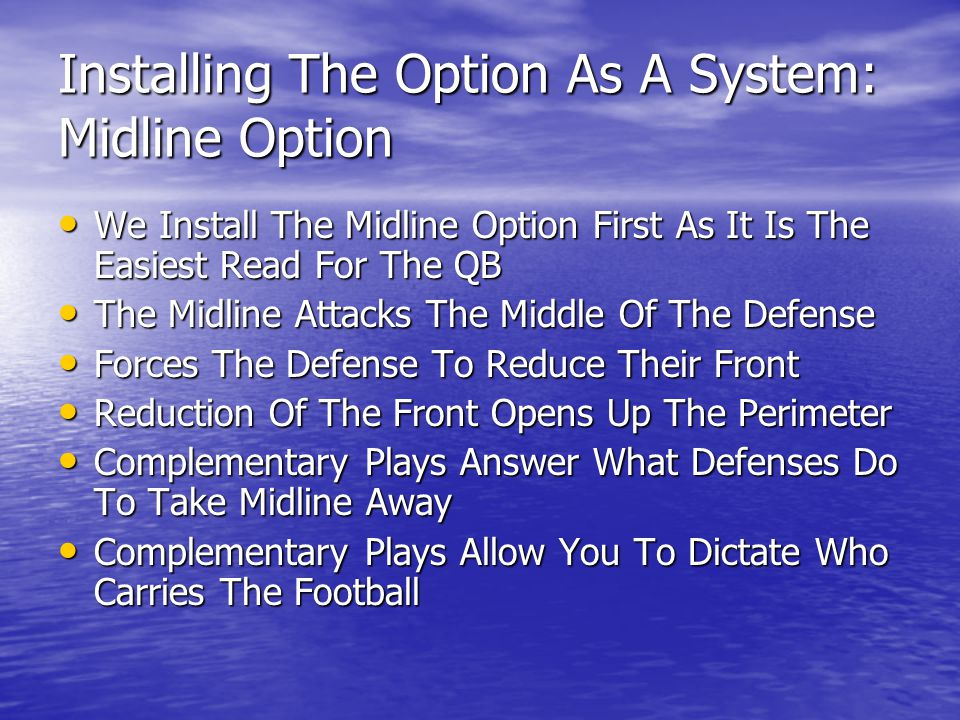 Installing The Option As A System: Midline Option