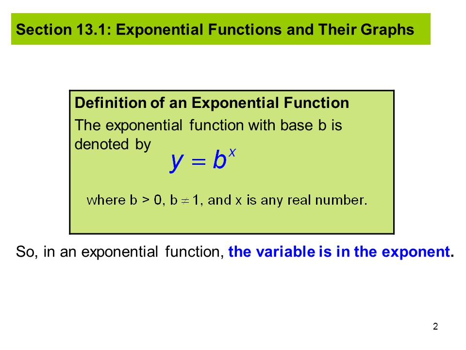 Section 13.1: Exponential Functions and Their Graphs