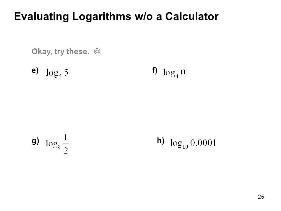 Evaluating Logarithms w/o a Calculator