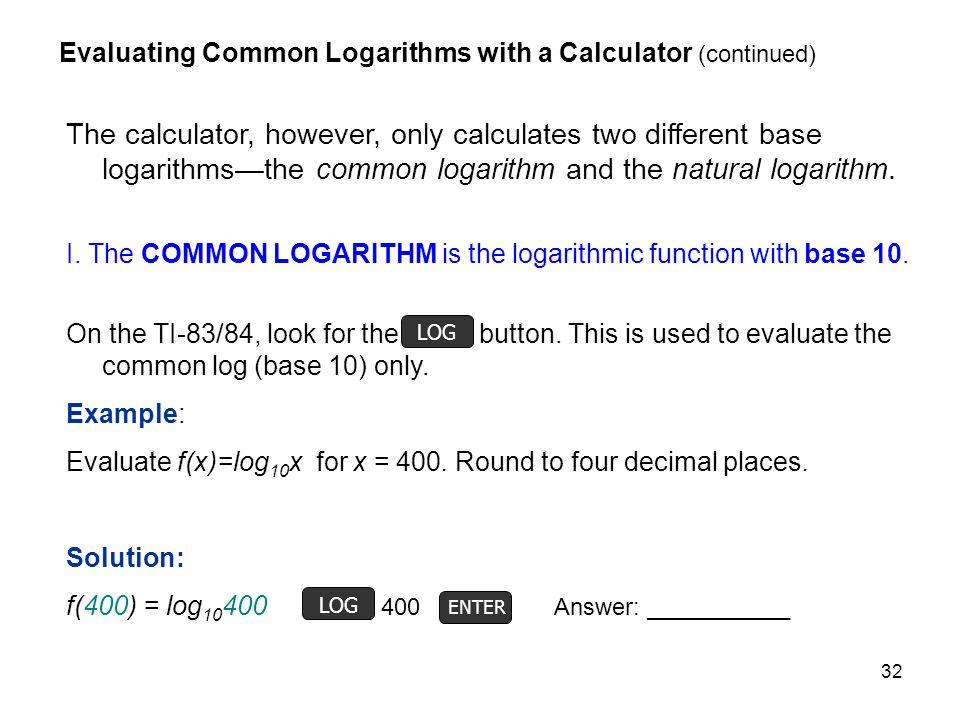 Evaluating Common Logarithms with a Calculator (continued)