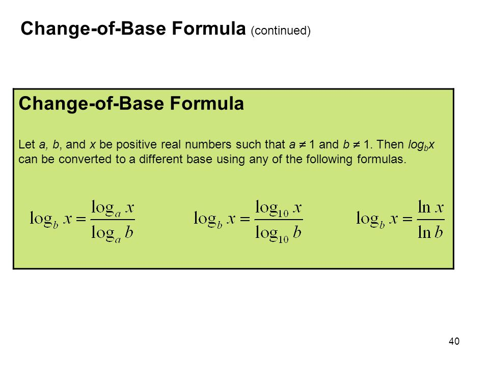 Change-of-Base Formula (continued)