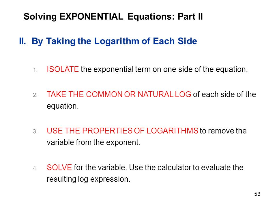 Solving EXPONENTIAL Equations: Part II