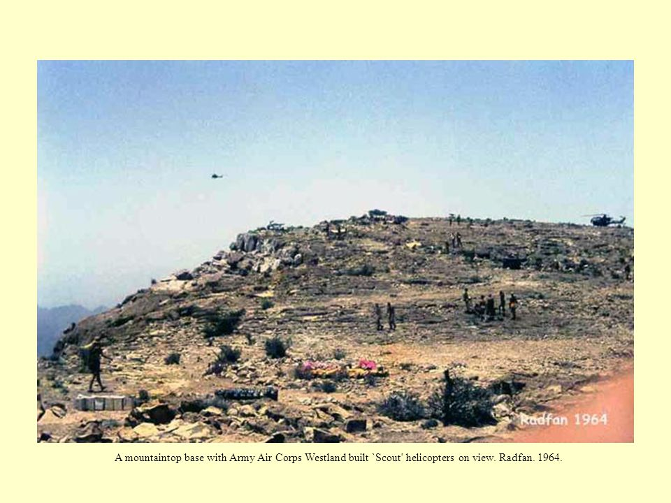 A mountaintop base with Army Air Corps Westland built `Scout helicopters on view. Radfan. 1964.