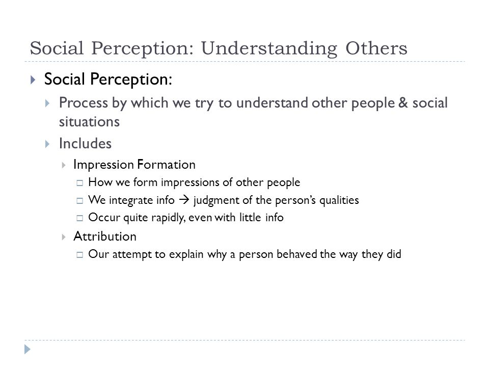 Social Perception: Understanding Others