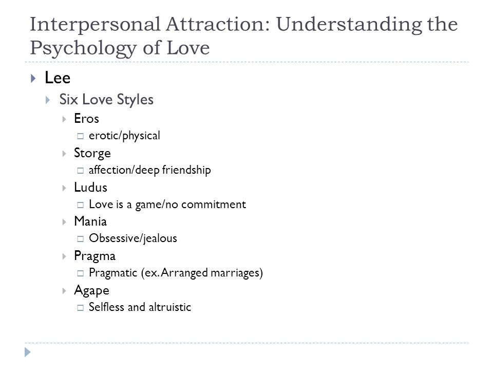 Interpersonal Attraction: Understanding the Psychology of Love