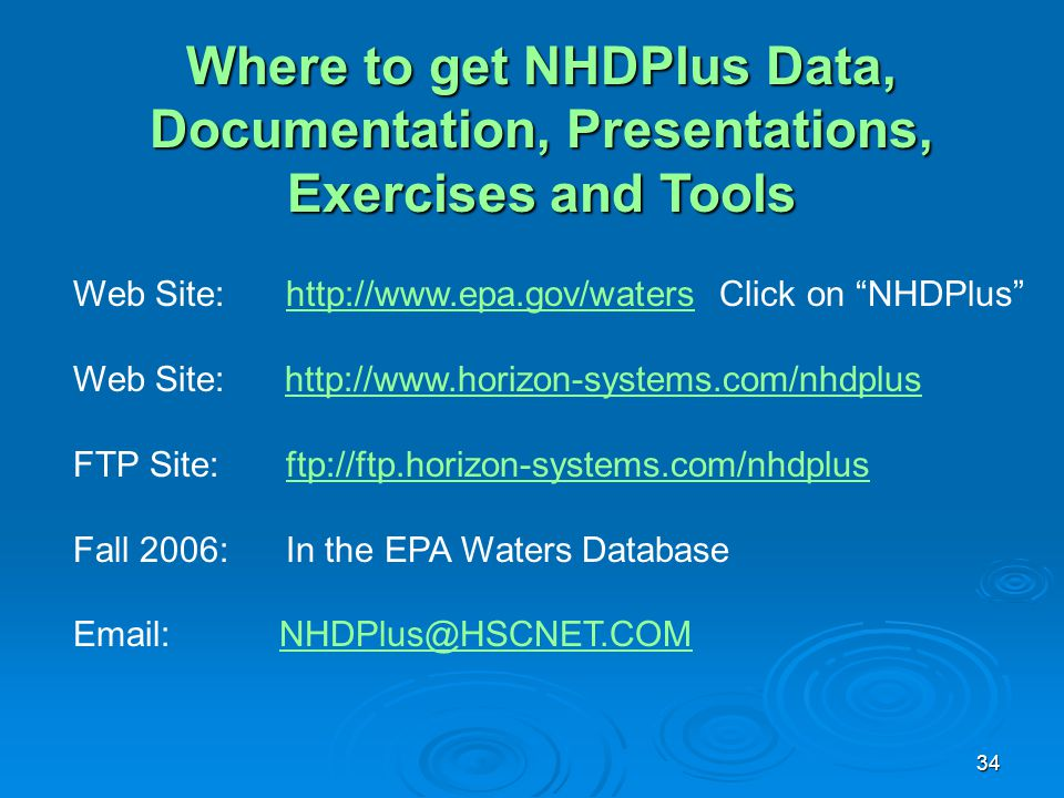Where to get NHDPlus Data, Documentation, Presentations, Exercises and Tools