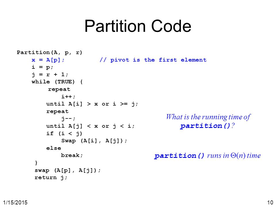 Partition Code What is the running time of partition()