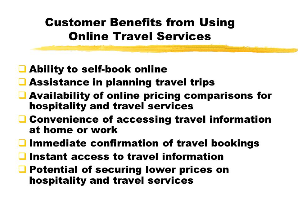 Customer Benefits from Using Online Travel Services