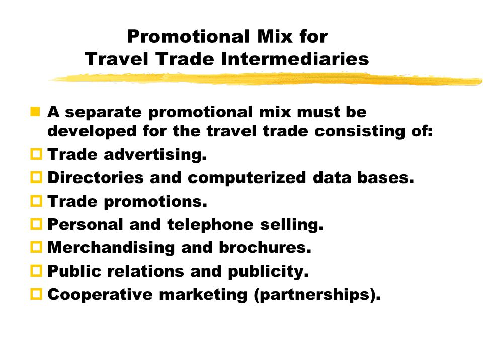 Promotional Mix for Travel Trade Intermediaries
