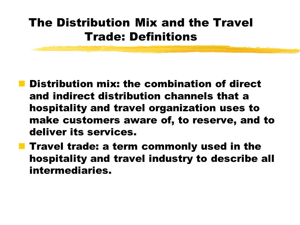 The Distribution Mix and the Travel Trade: Definitions
