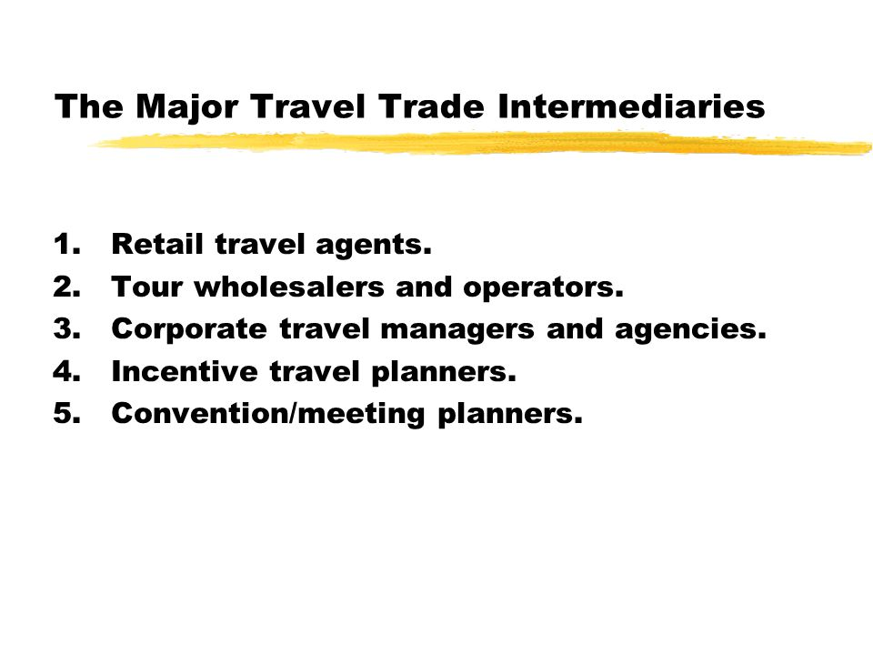 The Major Travel Trade Intermediaries