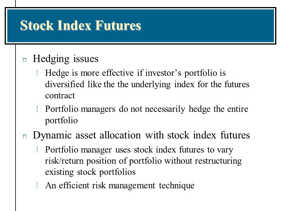 Stock Index Futures Hedging issues