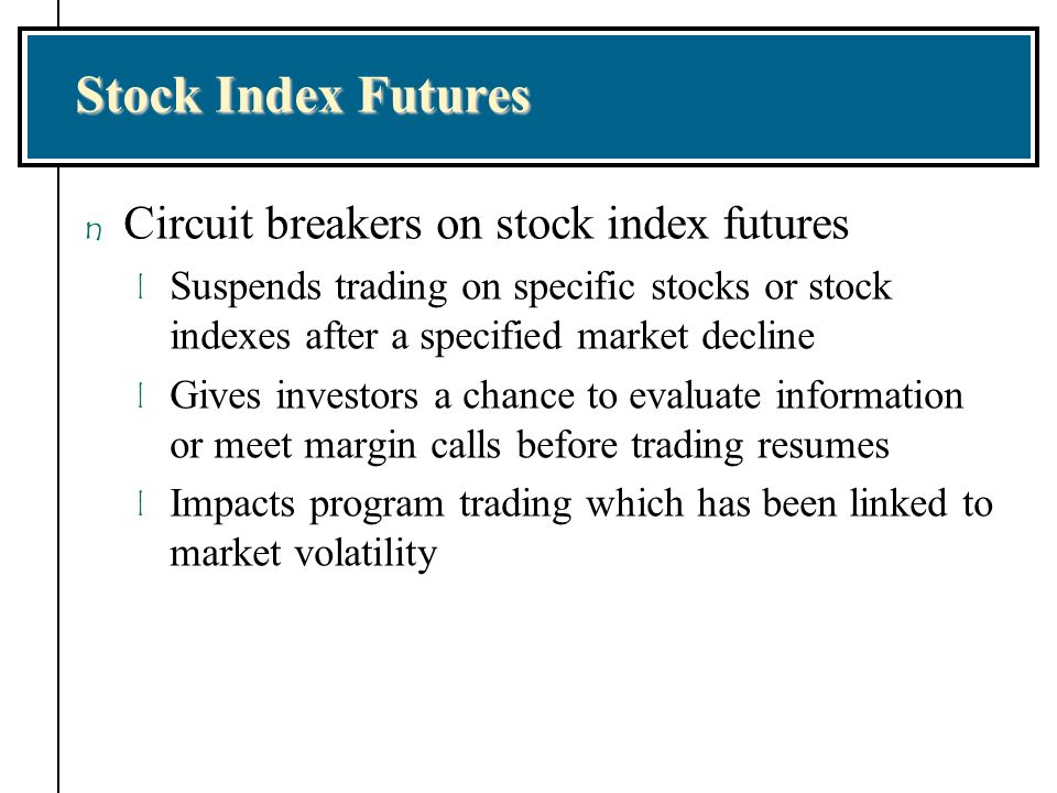 Stock Index Futures Circuit breakers on stock index futures