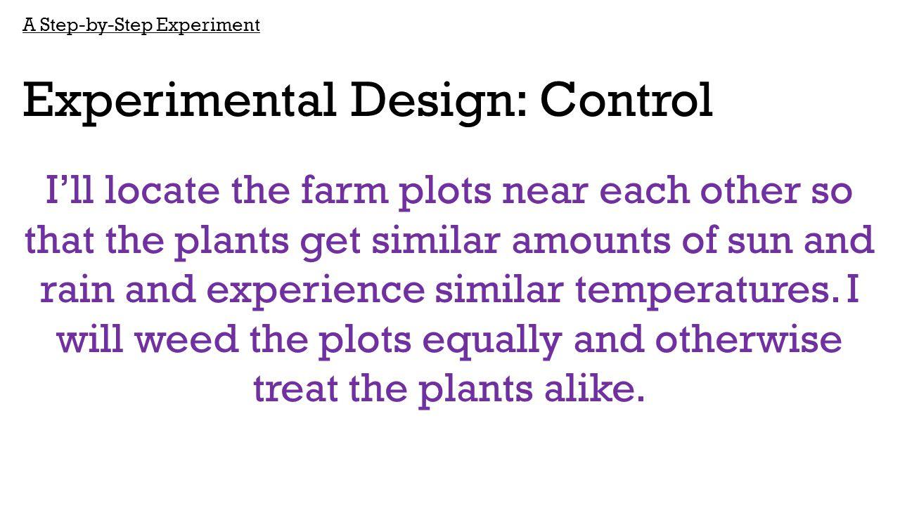Experimental Design: Control