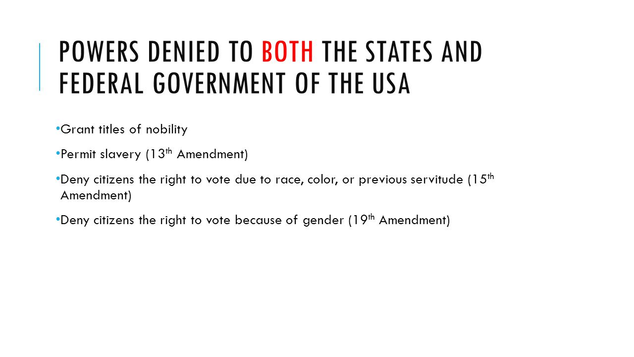 Powers denied to both the states and federal government of the USA