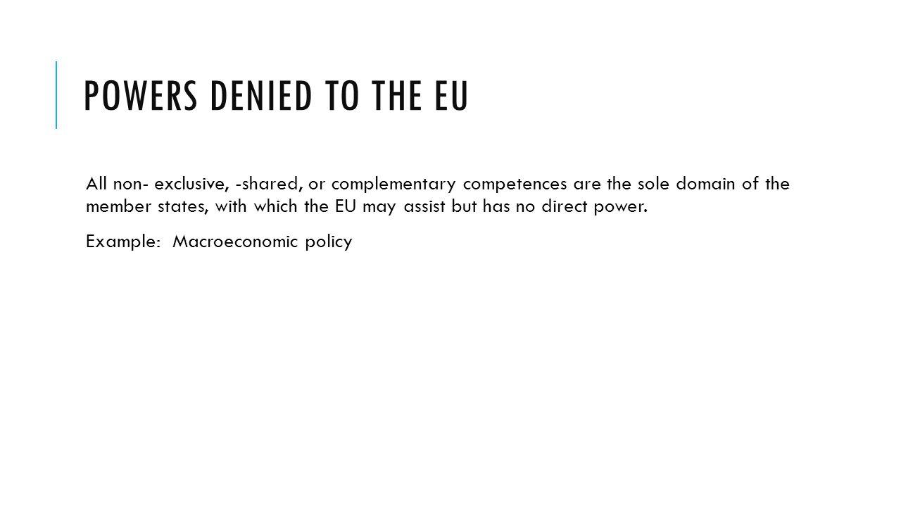 Powers denied to the EU