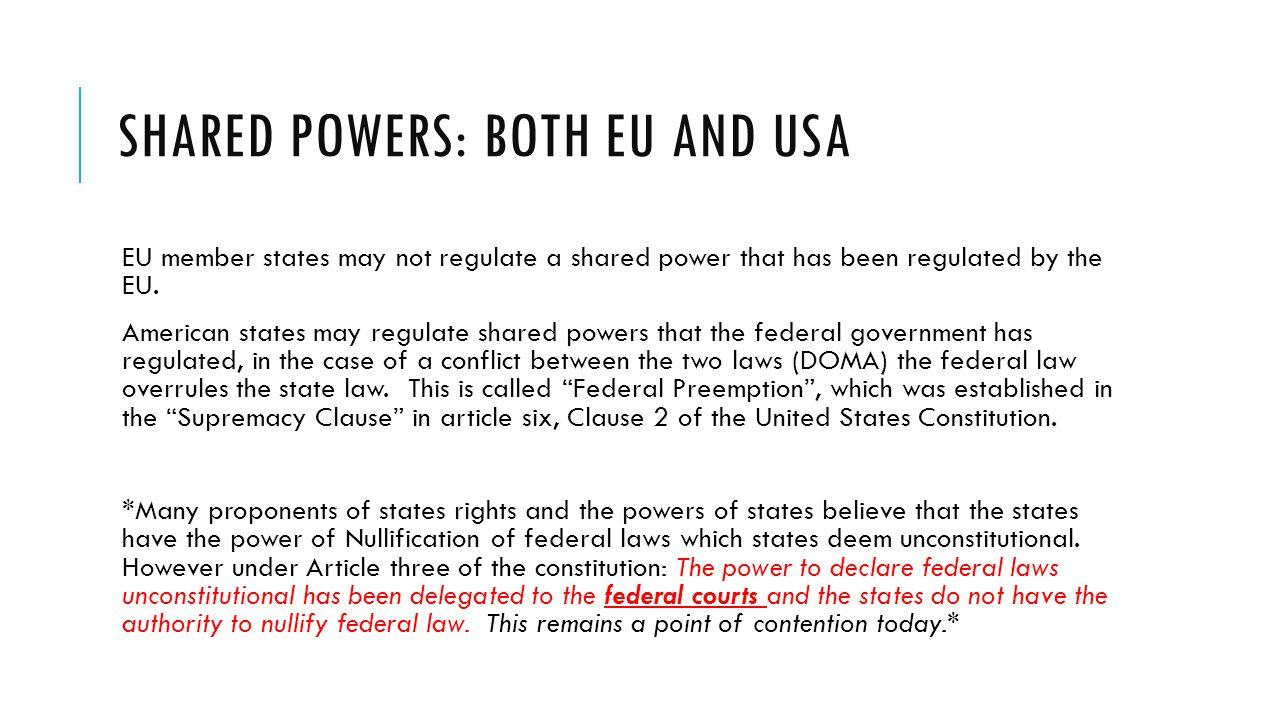 Shared powers: both EU and USA
