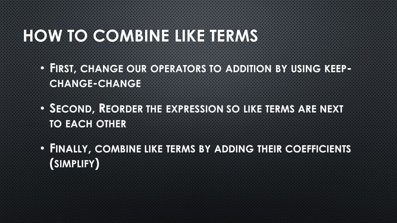 How To Combine like Terms