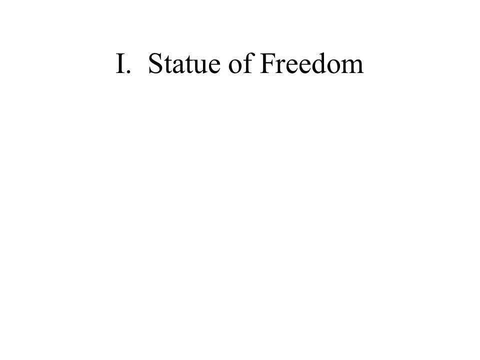 I. Statue of Freedom