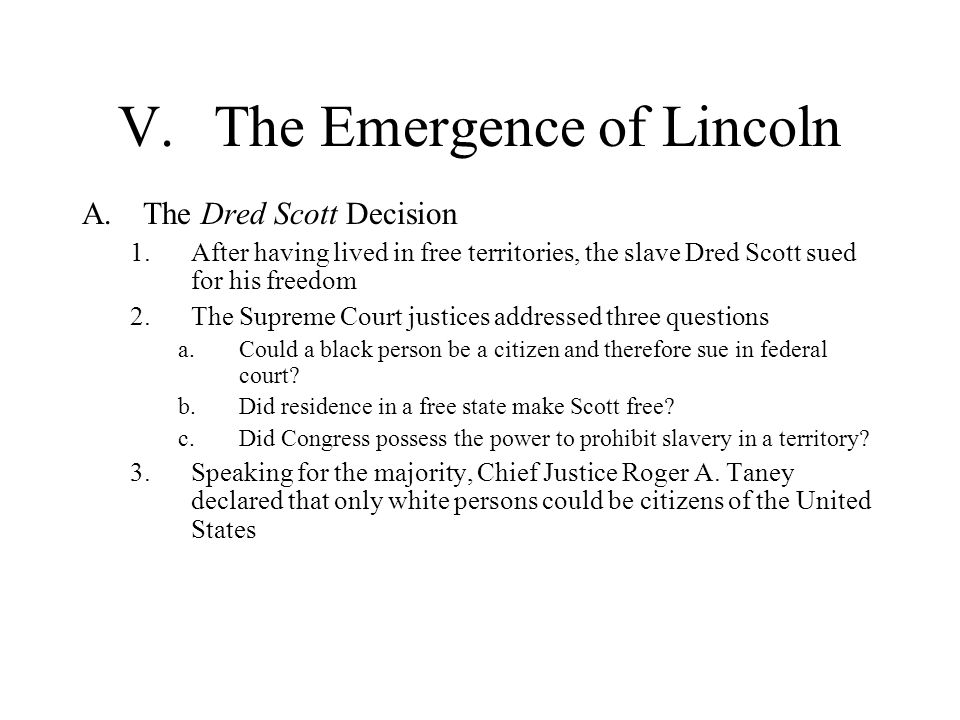 V. The Emergence of Lincoln