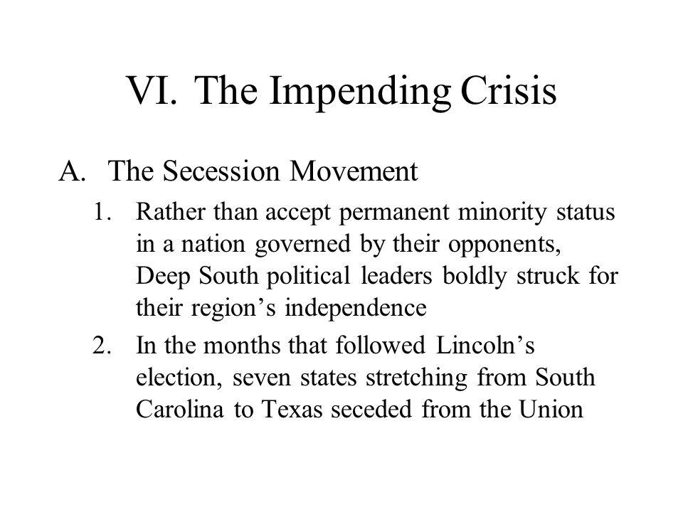 VI. The Impending Crisis
