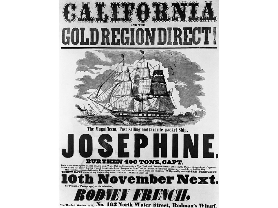 fig13_10.jpg Page 470: A poster offering passage to the California gold region from New Bedford, Massachusetts.