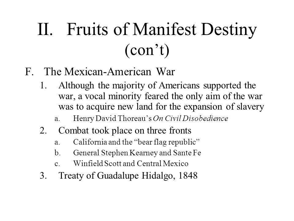 II. Fruits of Manifest Destiny (con't)