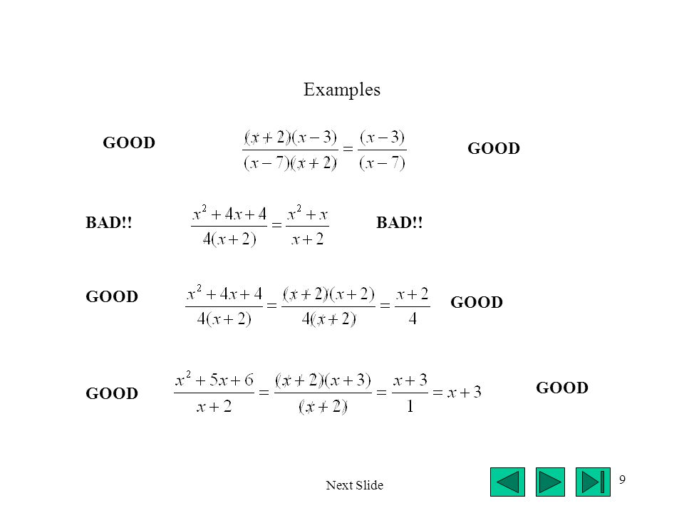 Examples GOOD GOOD BAD!! BAD!! GOOD GOOD GOOD GOOD Next Slide