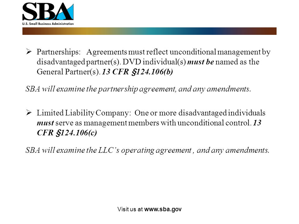 SBA will examine the partnership agreement, and any amendments.