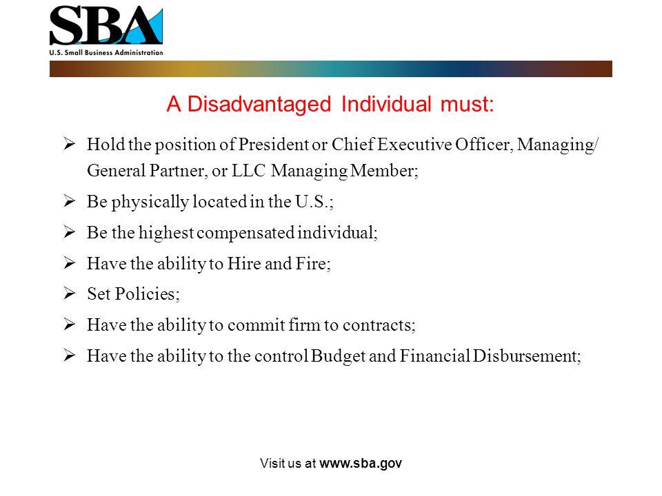 A Disadvantaged Individual must: