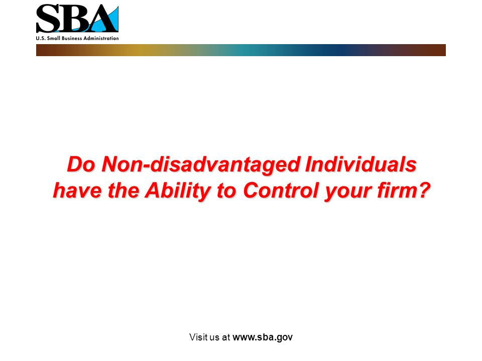 Do Non-disadvantaged Individuals have the Ability to Control your firm