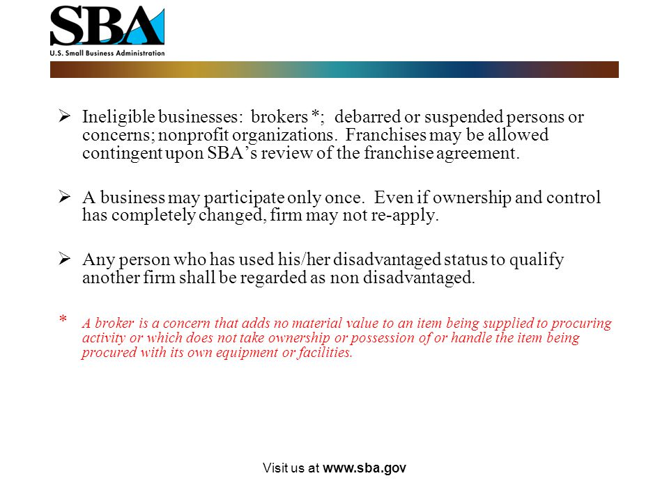 Ineligible businesses: brokers