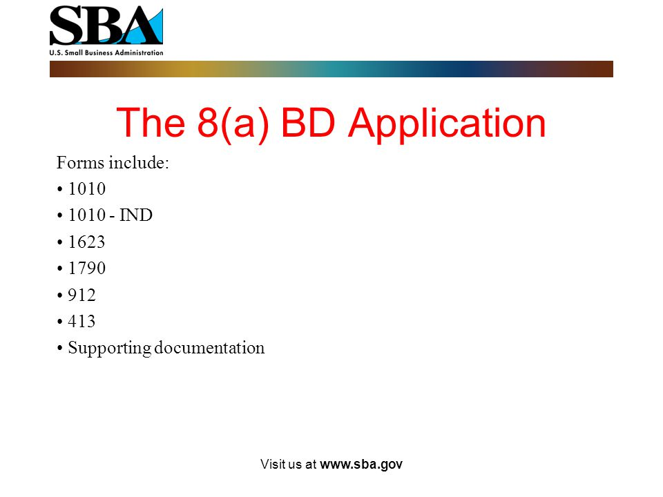 The 8(a) BD Application Forms include: 1010 1010 - IND 1623 1790 912