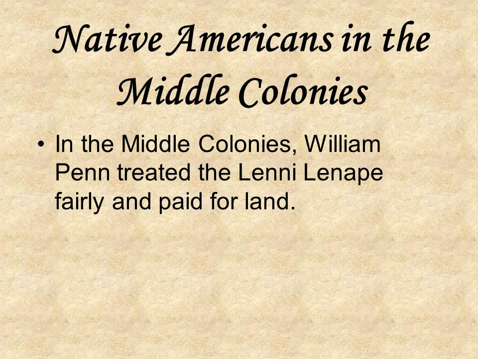 Native Americans in the Middle Colonies