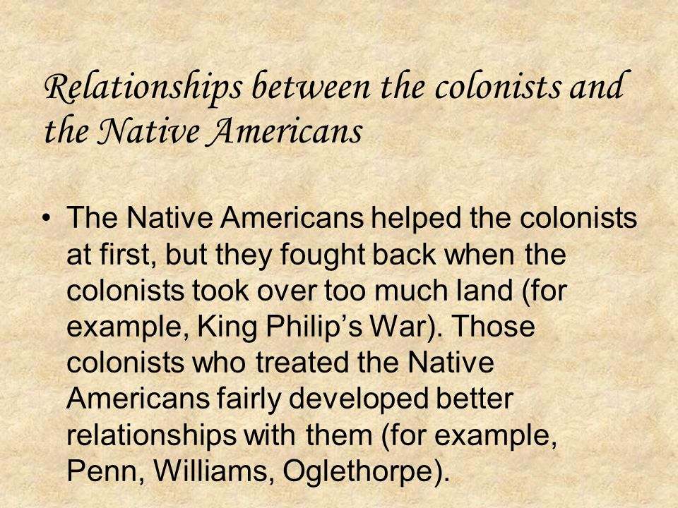 Relationships between the colonists and the Native Americans
