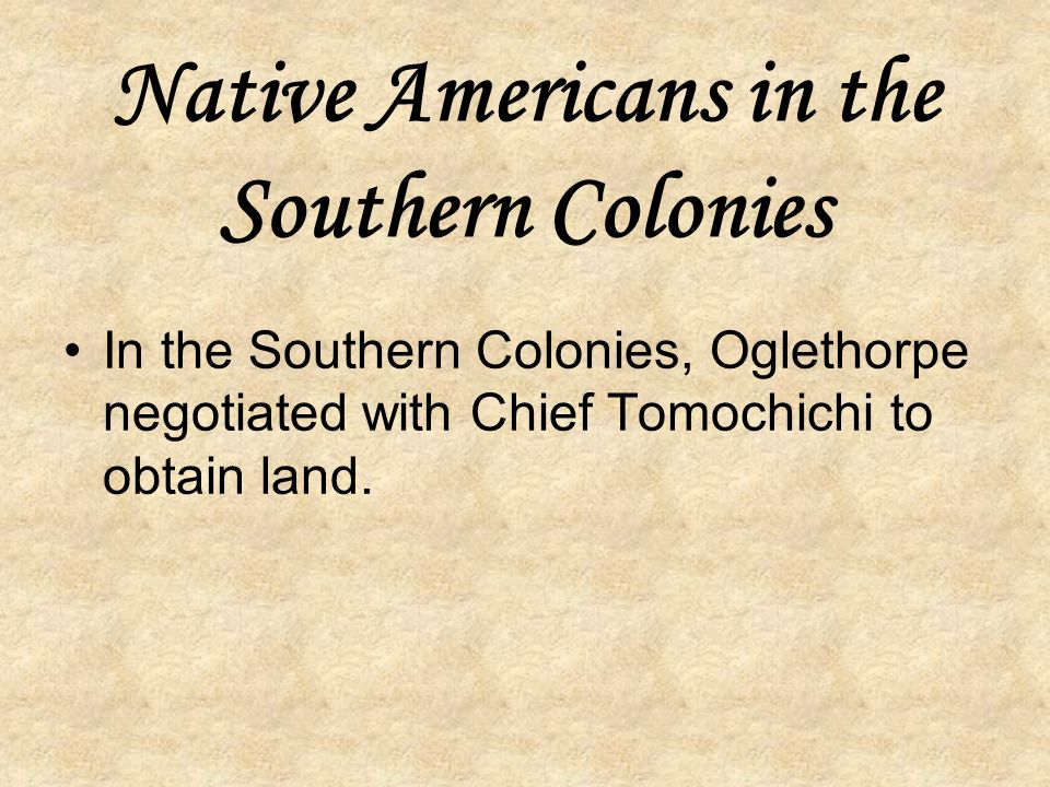 Native Americans in the Southern Colonies