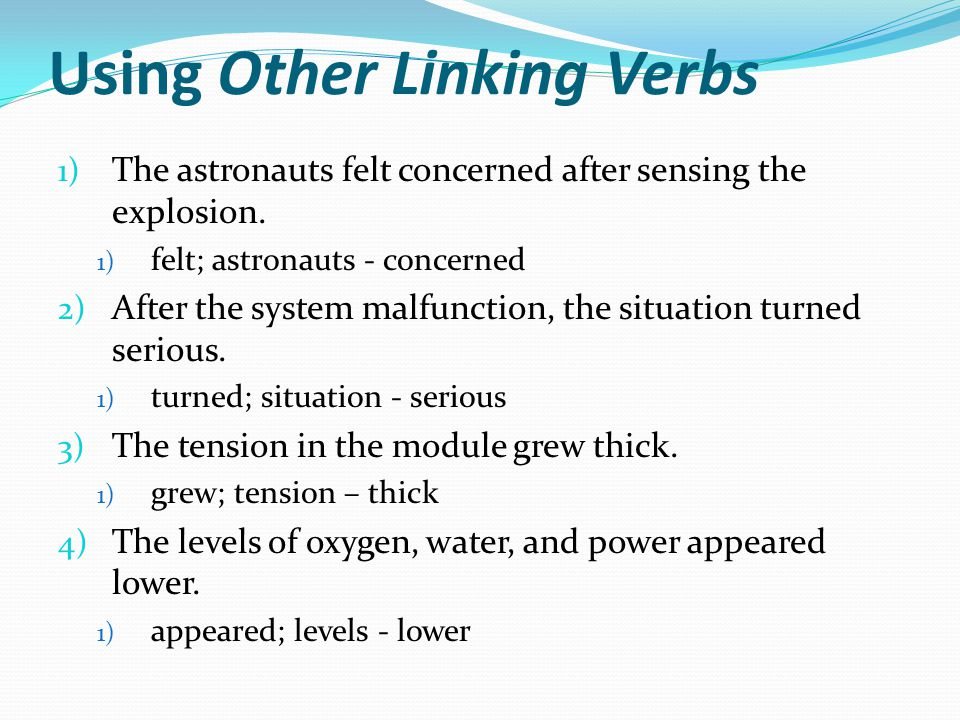 Using Other Linking Verbs