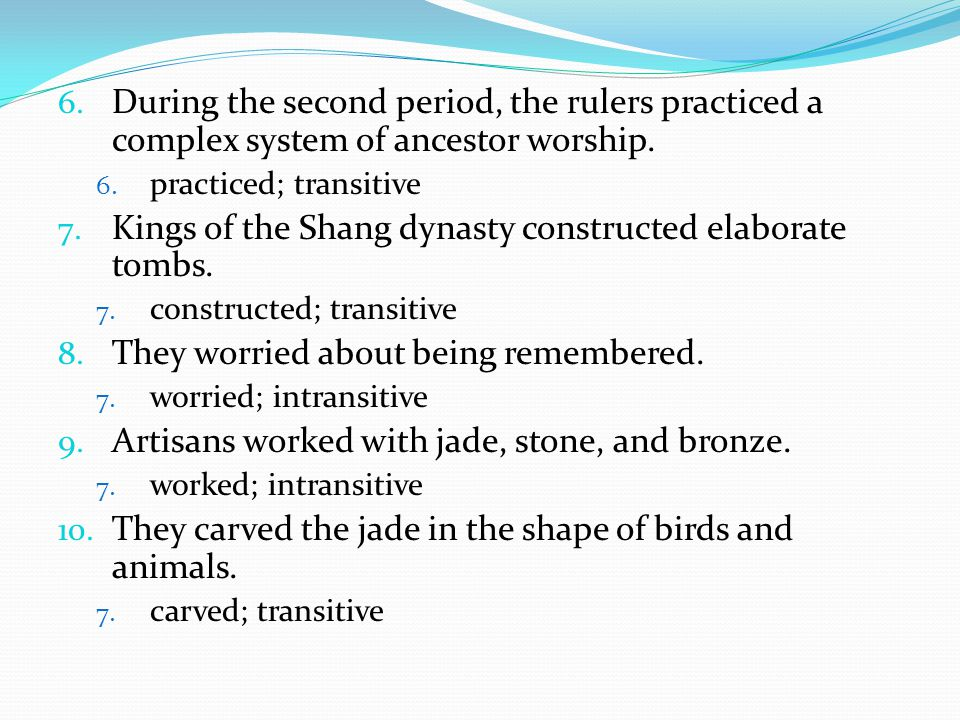 Kings of the Shang dynasty constructed elaborate tombs.